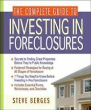 NEW - The Complete Guide to Investing in Foreclosures by Berges, Steve