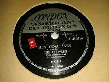 THE CLOVERS : HEY DOLL BABY / LOVE, LOVE, LOVE.  UK.78rpm (1956)
