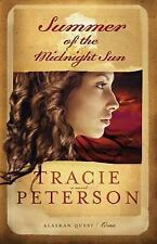 Summer of the Midnight Sun (Alaskan Quest #1), Tracie Peterson, Good Book