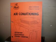 MACK TRUCK AIR CONDITIONING MANUAL.OPERATION-MAINTENANCE-TROUBLE SHOOTING