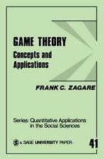 Game Theory: Concepts and Applications (Quantitative Applications in the Social