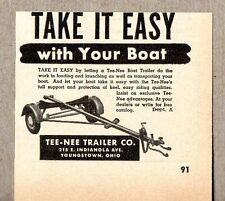 1950 Print Ad Tee-Nee Boat Trailers Take it Easy Youngstown,OH