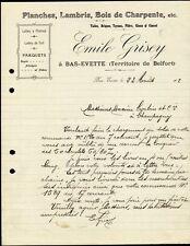█ Facture EMILE GRISEY à Bas-Evette (Territoire de Belfort) Scierie 1912 █