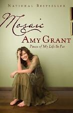 NEW - Mosaic: Pieces of My Life So Far by Grant, Amy