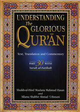 Understanding the Glorious Qur'an: Text, Translation and Commentary Part 30 Juz