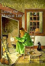 Practical Magick: Wheel of the Year : Living the Magical Life by Dan...