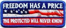 Freedom Has Price The Protected Will Never Know Vet MC Club Biker PATCH PAT-3617
