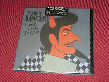 "Tiny Dancers:  I will wait for you   SEALED + POSTER  7"" NEW UNPLAYED"