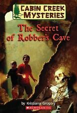 Cabin Creek Mysteries #1: The Secret of Robber's Cave