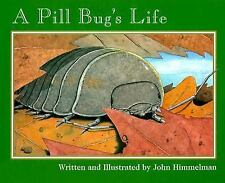 A Pill Bug's Life (Nature Upclose)-ExLibrary