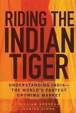 Riding the Indian Tiger: Understanding India -- the World's Fastest Growing Mark