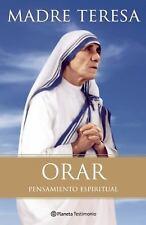 Orar. Pensamiento Espiritual by Teresa Madre (2011, Paperback)
