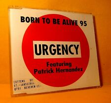MAXI Single CD Urgency Feat. Patrick Hernandez Born To Be Alive 5TR 95 ZYX RARE