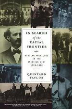 In Search of the Racial Frontier: African Americans in the American West 1528-19