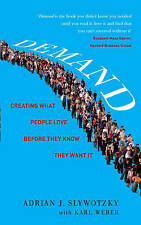 Demand: Creating What People Love Before They Know They Want it by Karl...