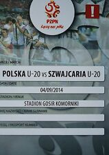 TICKET 4.9.2014 U20 Polska Polen - Schweiz Switzerland