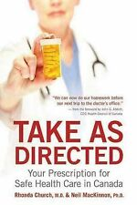 Ecw Press Canada - Take As Directed (2015) - Used - Trade Paper (Paperback)
