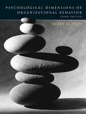Psychological Dimensions of Organizational Behavior by Barry M. Staw (2003,...
