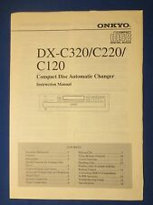 ONKYO DX-C320 DX-C220 DX-C120 OWNER MANUAL ORIGINAL FACTORY ISSUE REAL THING