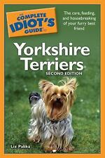 The Complete Idiot's Guide to Yorkshire Terriers, 2nd Editio