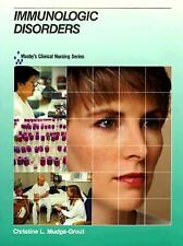 Mosby's Clinical Nursing Series: Immunologic Disorders, 1e