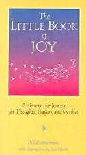 The Little Book of Joy : An Interactive Journal for Thoughts, Prayers, and Wishe