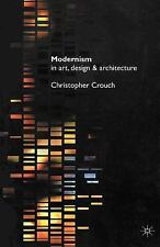 MODERNISM IN ART, DESIGN AND ARCHITECTURE - NEW PAPERBACK BOOK