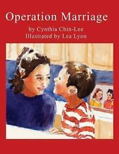 Reach and Teach: Operation Marriage by Cynthia Chin-Lee (2011, Hardcover)