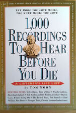 1,000 RECORDINGS TO HEAR BEFORE YOU DIE - TOM MOON - 1,007 PAGE PAPERBACK