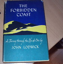 1956 - THE FORBIDDEN COAST by JOHN LODWICK - - illus & Maps