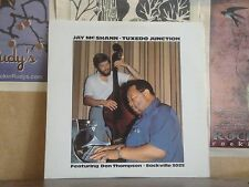 JAY MCSHANN TUXEDO JUNCTION FEATURING DON THOMPSON - LP SACKVILLE 3025