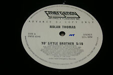 "Nolan Thomas-""Yo Little Brother"" 12"" DJ Limited Promotional Copy Single VG+ OOP"