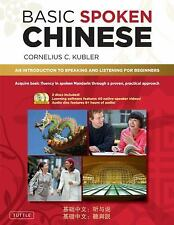 Basic Spoken Chinese: An Introduction to Speaking and Listening for Beginners ..