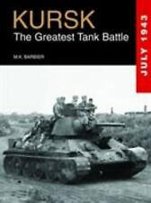 Kursk: The Greatest Tank Battle, Barbier, M.K., 1782740228, Book, Acceptable
