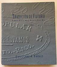 Guillermo Baralt Tradicion De Futuro  Primer Siglo Banco Popular Puerto Rico HC