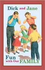 Dick and Jane: Fun with Our Family by Unknown and (AU) Grosset and Dunlap...