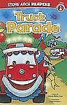 Wonder Wheels Ser.: Truck Parade by Melinda Melton Crow (2012, Paperback)