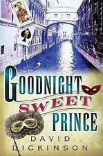Goodnight Sweet Prince by David Dickinson (Paperback, 2006)