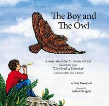 The Boy and the Owl : A Story about the Attributes of God Based on the Poem...