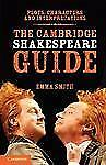 The Cambridge Shakespeare Guide by Emma Smith (2012, Paperback)