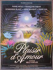 Affiche PLAISIR D'AMOUR Françoise Fabien NELLY KAPLAN Pierre Arditi 40x60cm