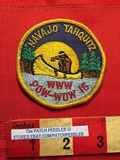 Indian Canoe Vintage Boy Scout Patch NAVAJO TAHQUITZ WWW Pow Wow 16 63DD