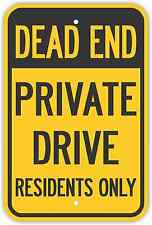 """12""""X18"""" DEAD END PRIVATE DRIVE RESIDENTS ONLY SIGNS Heavy Duty Metal Road Notice"""