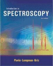 Introduction to Spectroscopy : A Guide for Students of Organic Chemistry by...