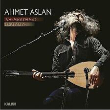 AHMET ASLAN - NA MÜKEMMEL IMPERFECT  - CD NEU ALBEN 2015