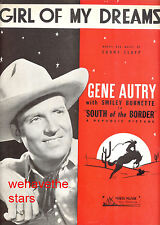 "SOUTH OF THE BORDER Sheet Music ""Girl Of My Dreams"" Gene Autry"