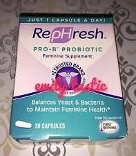 RepHresh Pro-B Probiotic Feminine Supplement 30 Capsules Exp NOVEMBER 2017 NEW