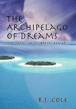 NEW - The Archipelago of Dreams: The Island of the Dream Healer