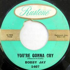 BOBBY JAY 45 You're Gonna Cry / Because of You RUSTONE Soul #C1056