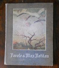 FAVOLE di MAX NORDAU - f.lli TREVES 1912